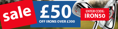�50 Off Irons over �300