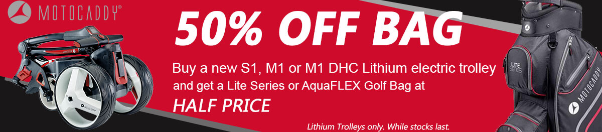 Motocaddy half price Lite Series or AquaFLEX Bag with M1, M1 DHC and S1 Lithium trolleys