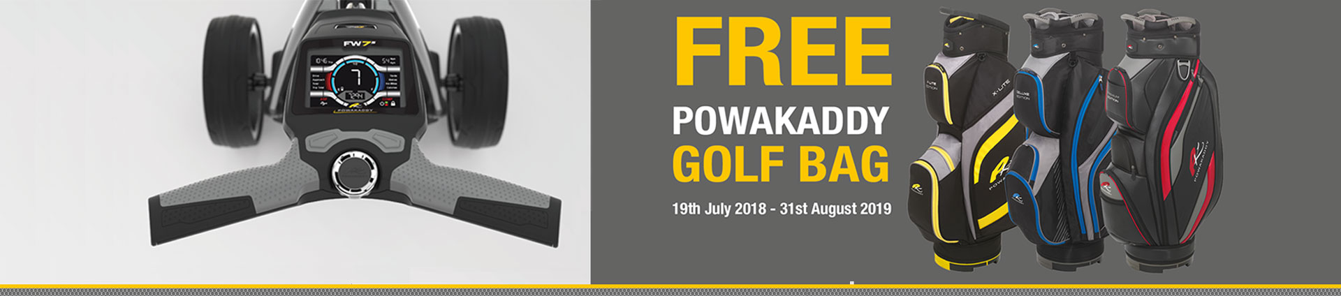 Powakaddy Free Bag when you purchase a FW7s or FW7 EBS golf trolley banner