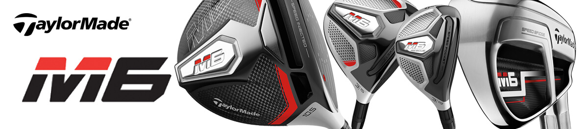 TaylorMade M6 Full Set Banner - Golfgeardirect.co.uk